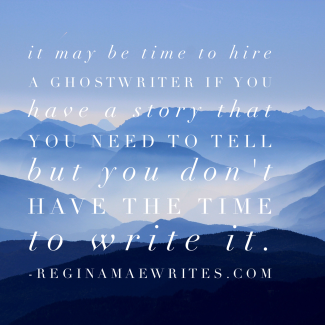 ReginaMaeWrites Ghostwriter